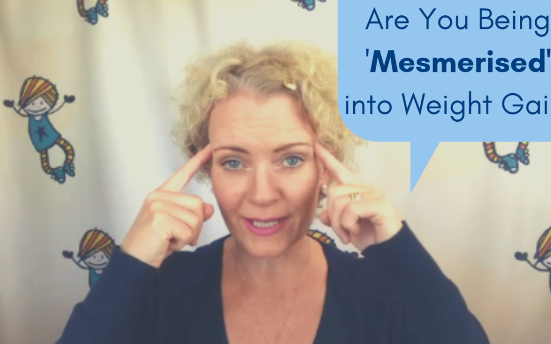 Are you being 'mesmerised' into weight gain?