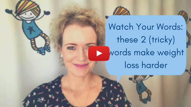 Two tricky words (that block weight loss)