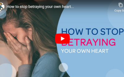How to stop betraying your own heart…